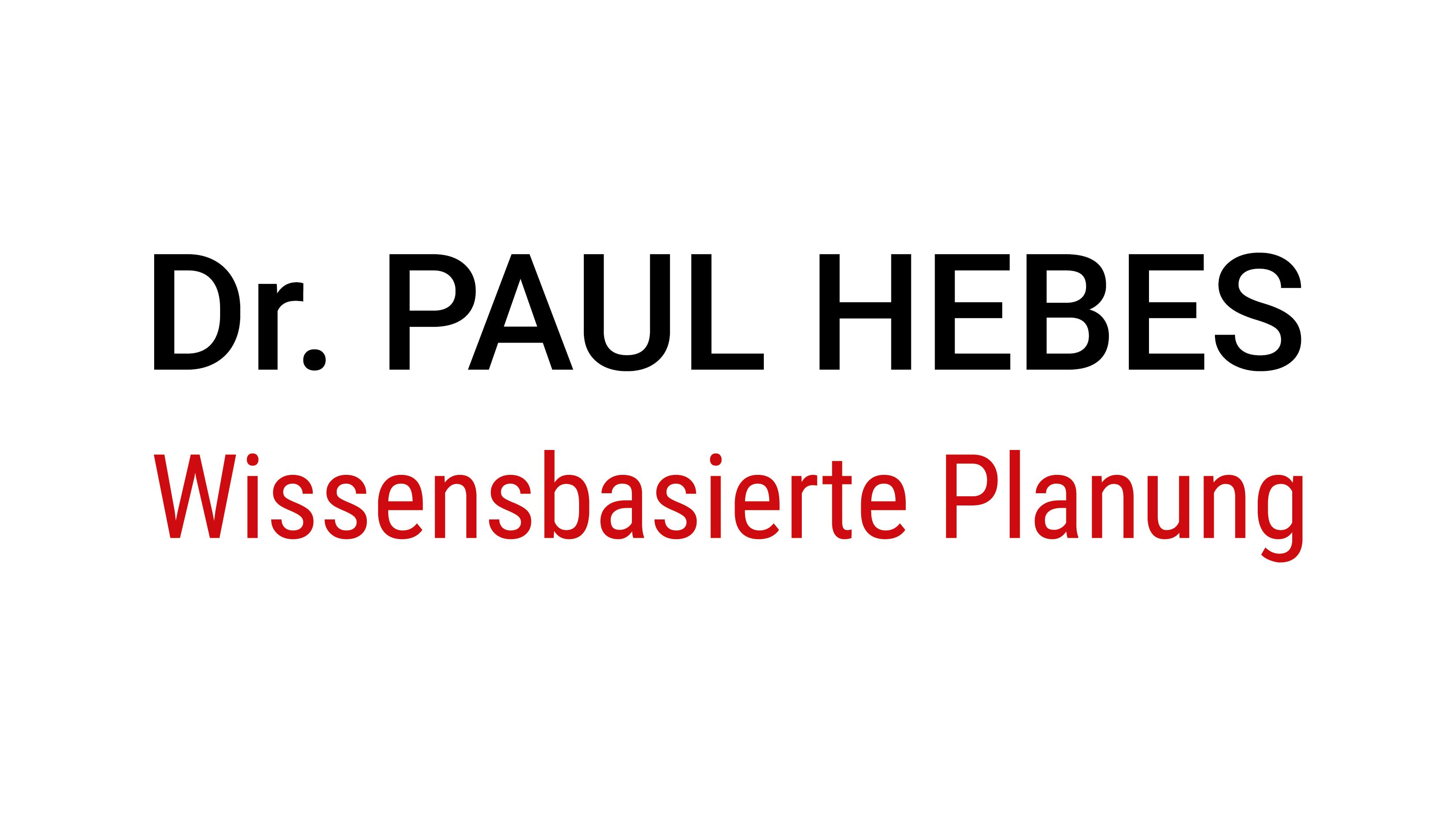 Dr. Paul Hebes – Wissensbasierte Planung